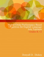 Higher-Order Performance Based Objectives for English Language Arts Teachers (Grades K-12)