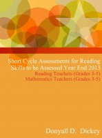 Short Cycle Assessments for Reading Skills to be Assessed Year End 2013