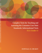 Complex Texts for Teaching and Assessing the Common Core State Standards: Informational Texts – ELA Grade 11 Workbook