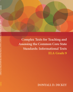 Complex Texts for Teaching and Assessing the Common Core State Standards: Informational Texts – ELA Grade 9 Workbook