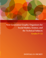 Next Generation Graphic Organizers for Social Studies, Science and the Technical Subjects Grades 9-12
