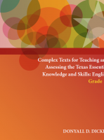 Complex Texts for Teaching and Assessing the Texas Essential Knowledge and Skills: English Grade 10